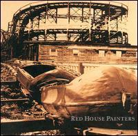 painters 所属专辑:red house painters i tell me and take your